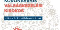 Koronavírus Válságkezelési Kisokos mikro- és kisvállalkozásoknak