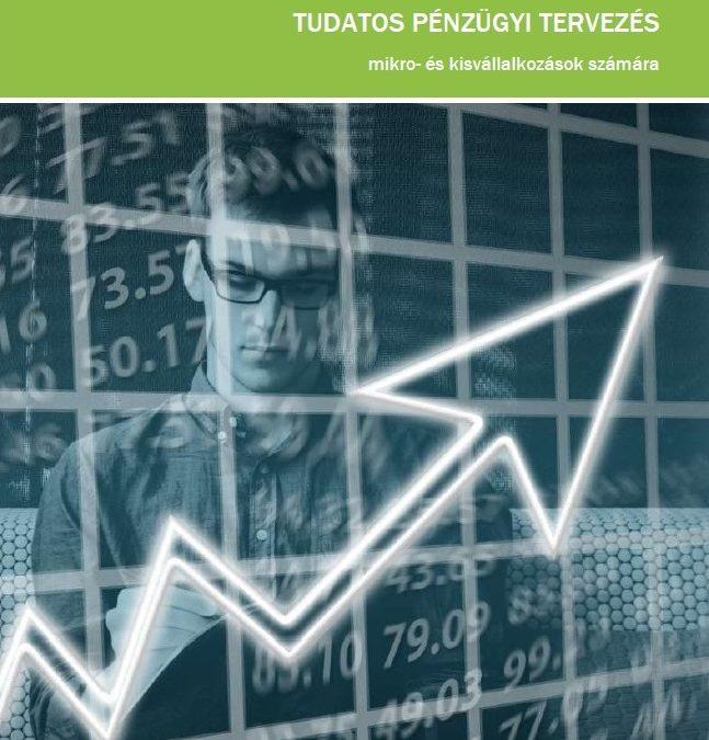 Megjelent a Kamara legújabb kiadványa Tudatos pénzügyi tervezés mikro- és kisvállalkozások számára címmel